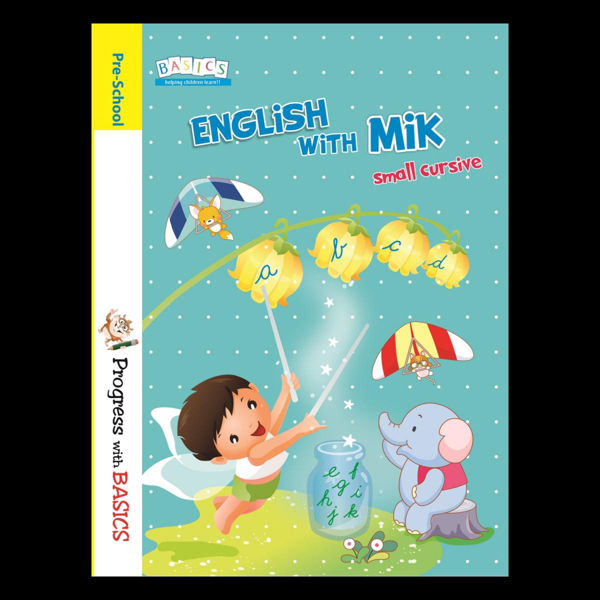 Basics English with mik Cursive Writing