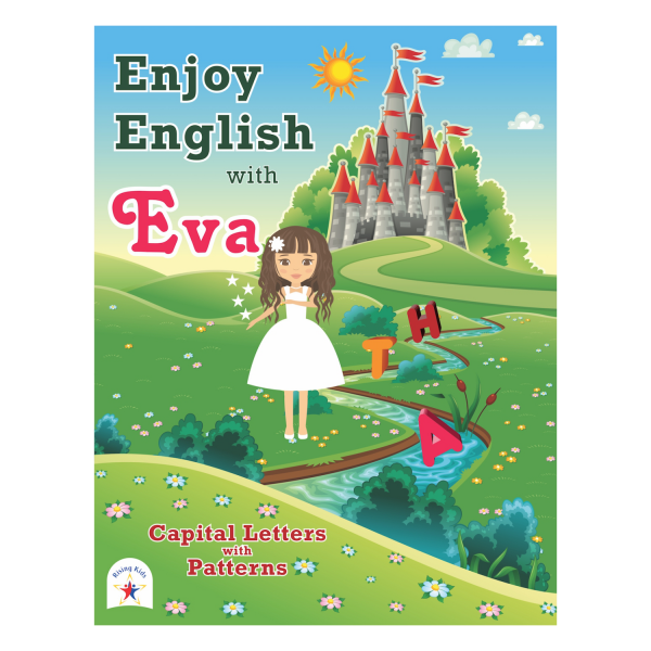 Enjoy English with EVA -Rising kids (Capital letters With Patterns)