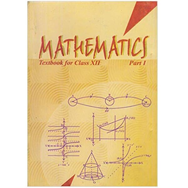 Mathematics Textbook for Class 12th - Part 1 Ncert Book Skool Store