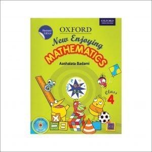 Oxford New Enjoying Mathematics (Revised Edition) Class 4