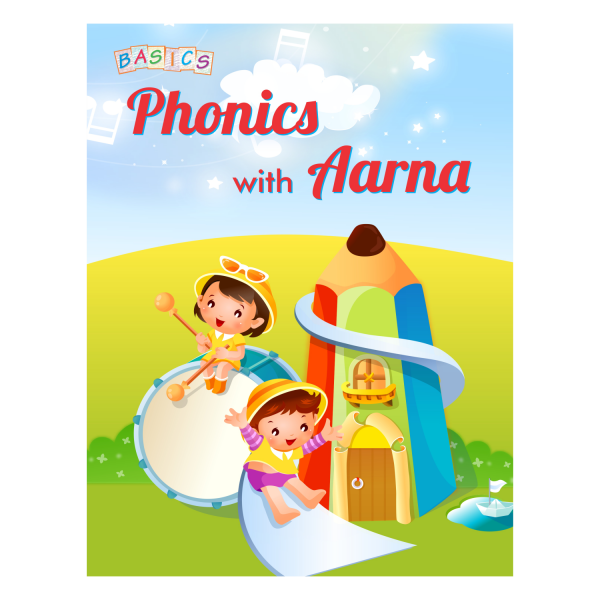 Phonic with Aarna (Alphabet Word Making and Vowels Book) - Basics