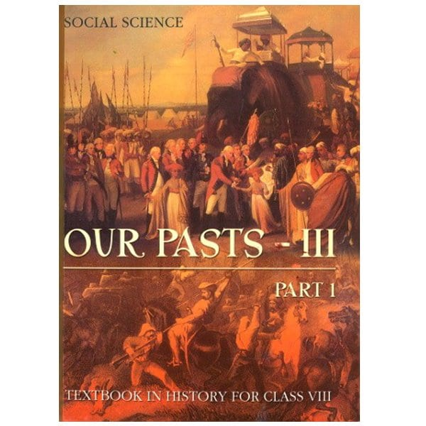 Social Science Our Past-3 Part 1 Textbooks in History Class 8th NCERT Book Skool Store