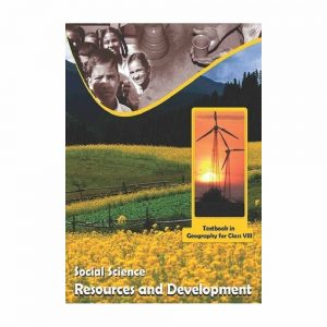 NCERT Resources and Development Textbook in Geography for Class 8