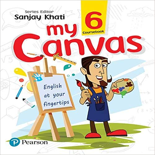 My Canvas Coursebook by Pearson for CBSE English Class 6