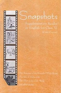 Snapshots Suppl Reader In English Class 11