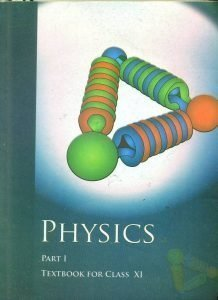 Physics Part I Class XI NCERT